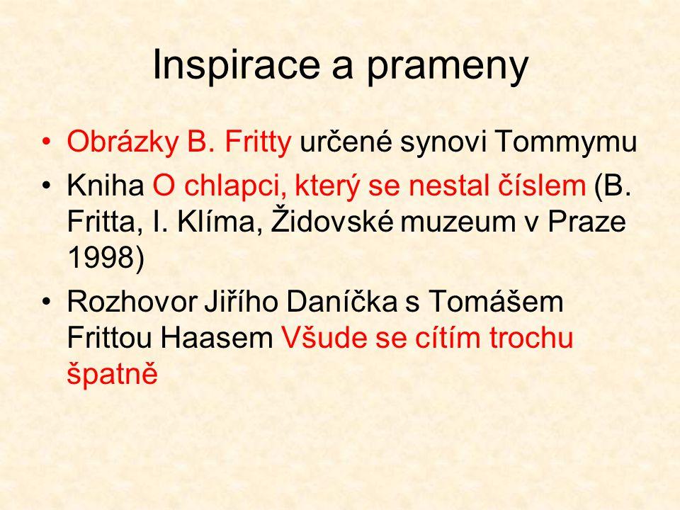 Inspirace a prameny Obrázky B. Fritty určené synovi Tommymu