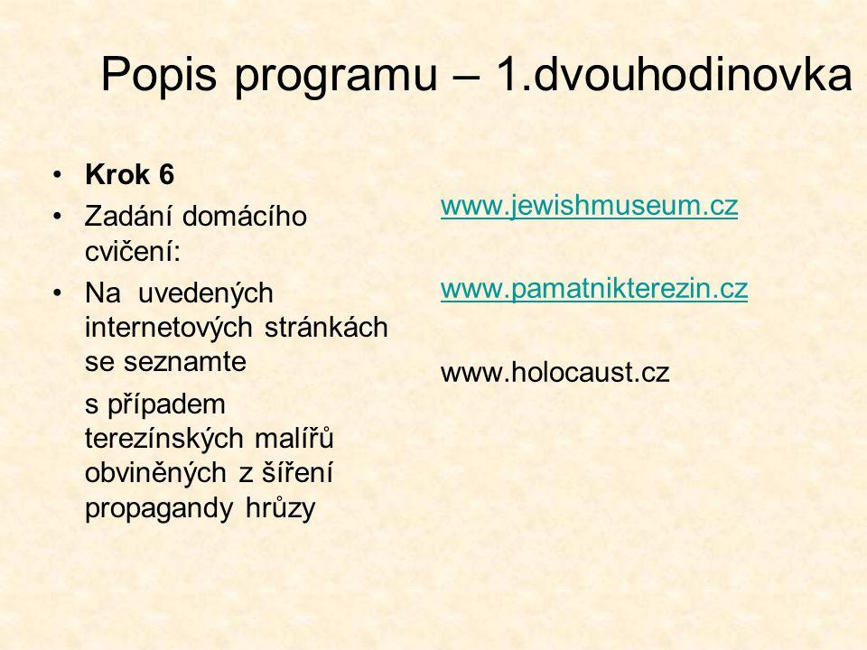 Popis programu – 1.dvouhodinovka