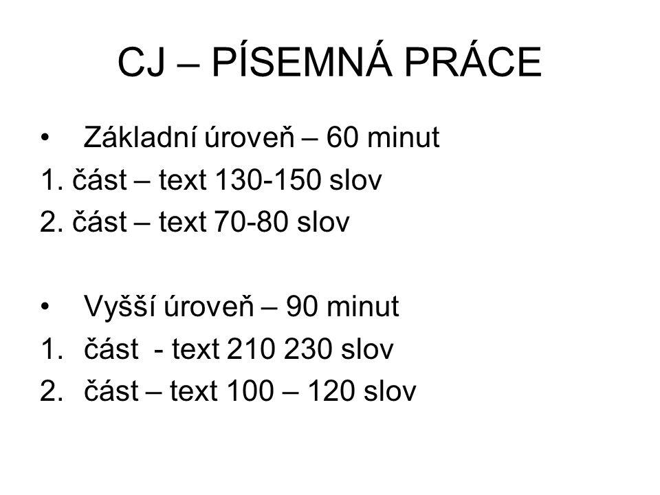 CJ – PÍSEMNÁ PRÁCE Základní úroveň – 60 minut