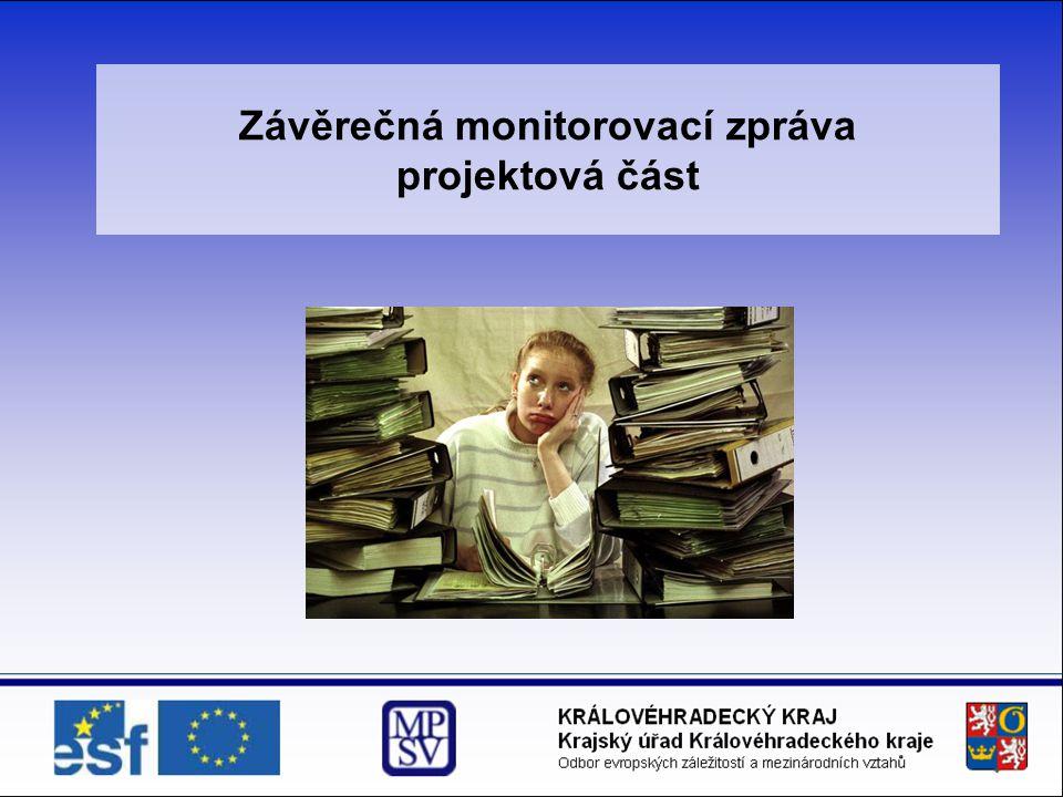 Závěrečná monitorovací zpráva projektová část