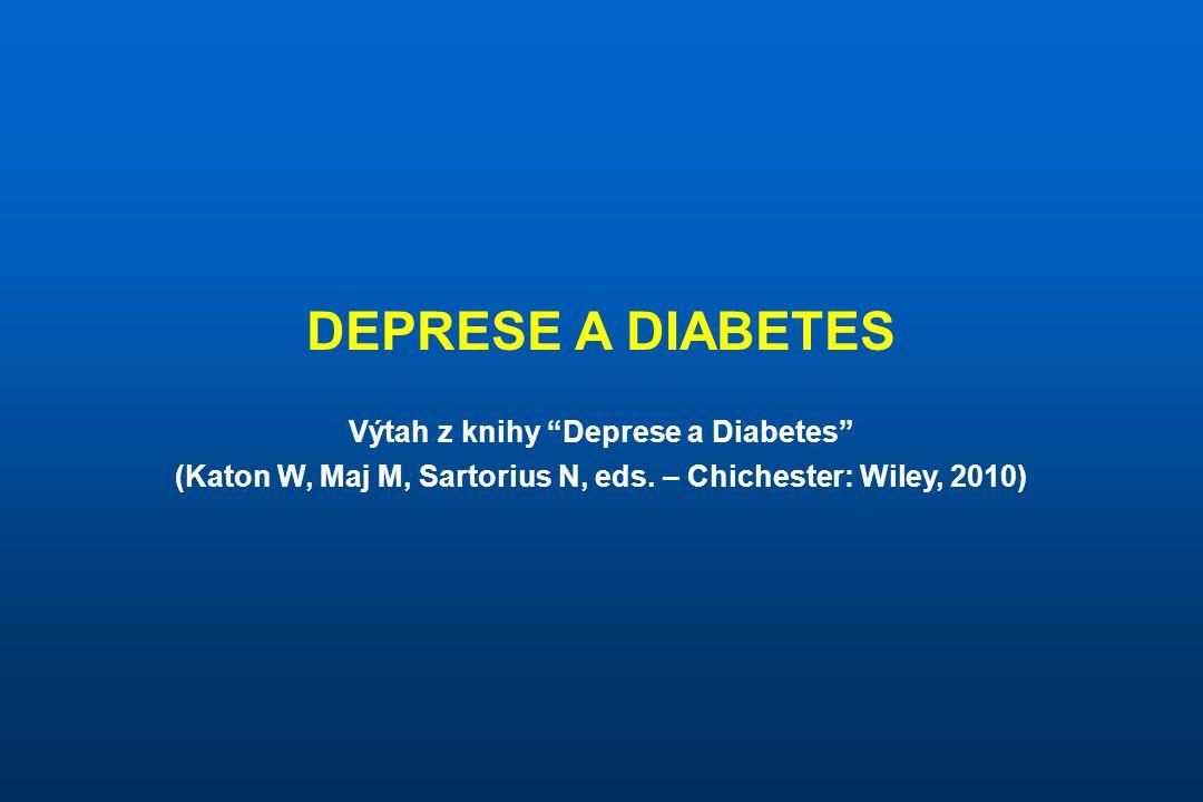 DEPRESE A DIABETES Výtah z knihy Deprese a Diabetes