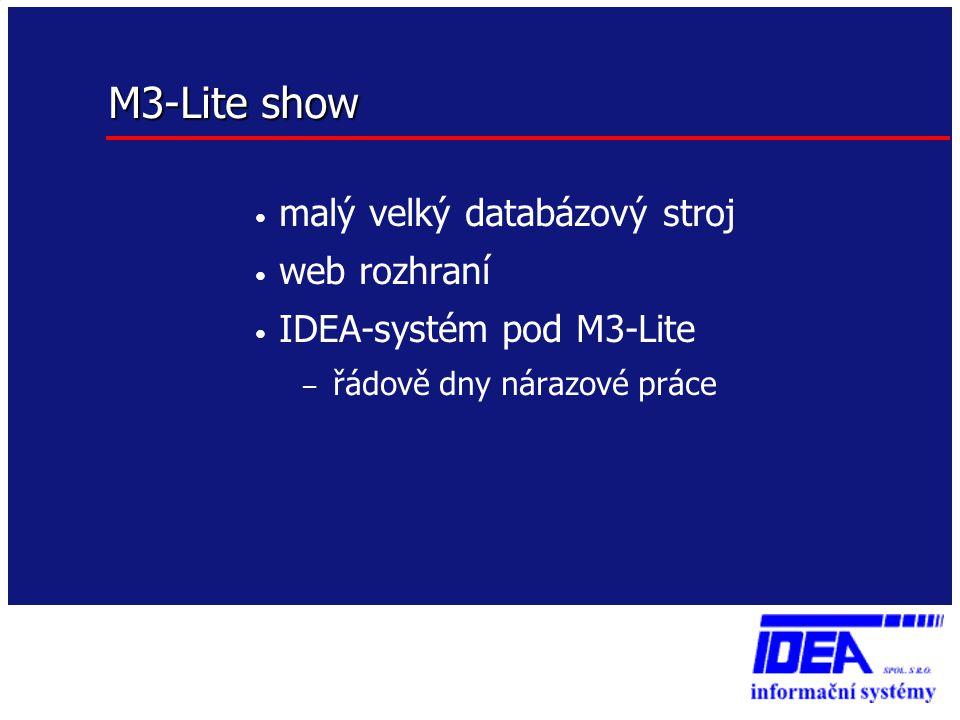 M3-Lite show malý velký databázový stroj web rozhraní