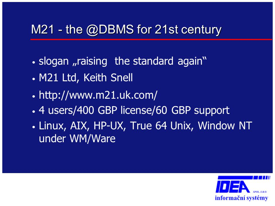 M21 - the @DBMS for 21st century