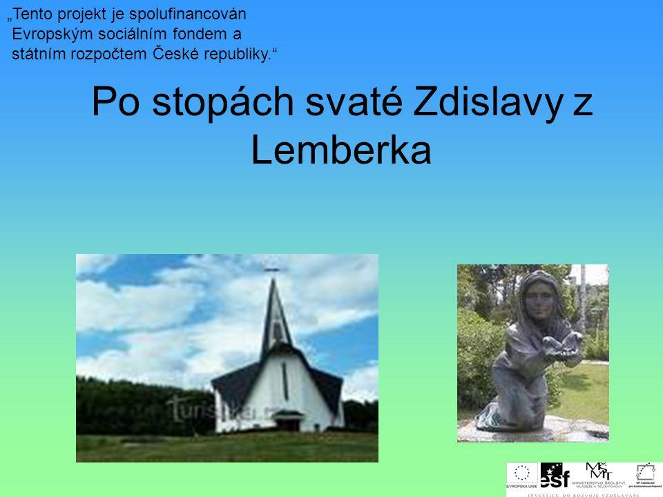 Po stopách svaté Zdislavy z Lemberka