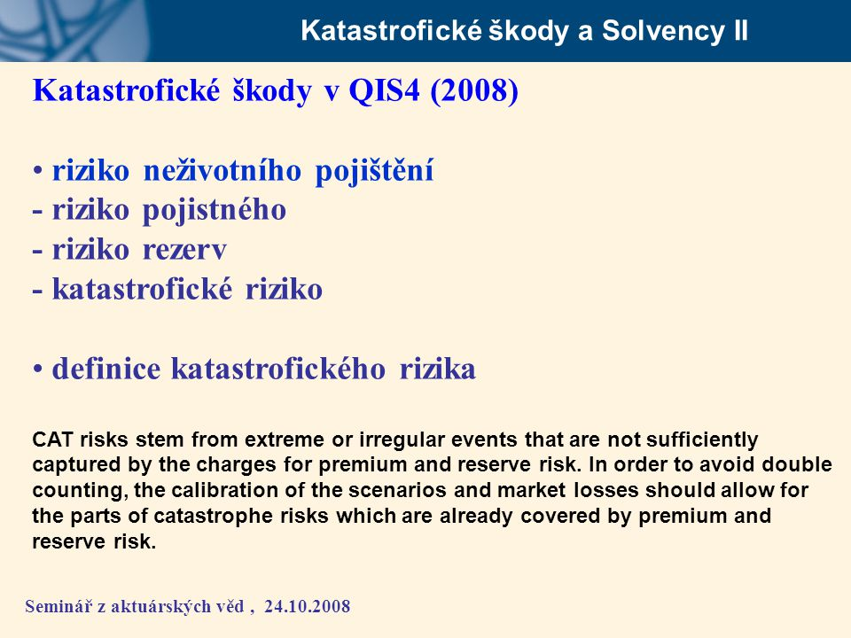 Katastrofické škody a Solvency II