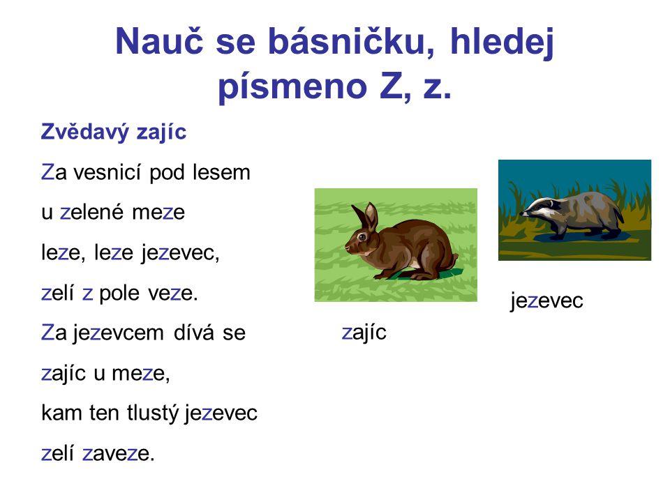 Nauč se básničku, hledej písmeno Z, z.