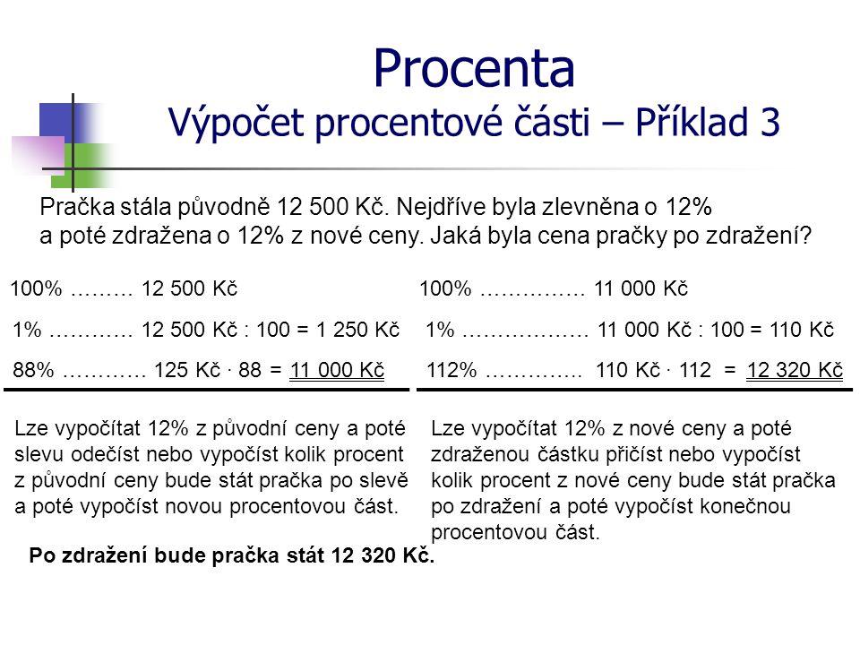 Procenta Výpočet procentové části – Příklad 3
