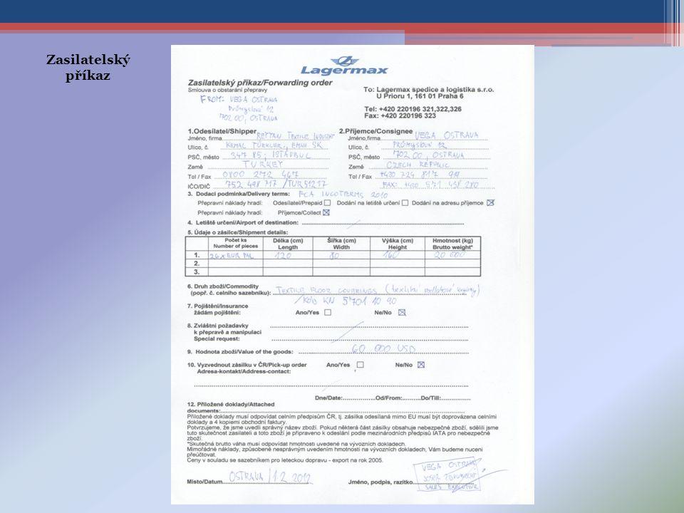 Zasilatelský příkaz Zasilatelský příkaz od VEGA OSTRAVA společnosti LAGERMAX spedice a logistika.