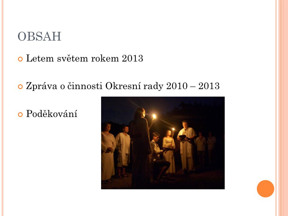 OBSAH Letem světem rokem 2013