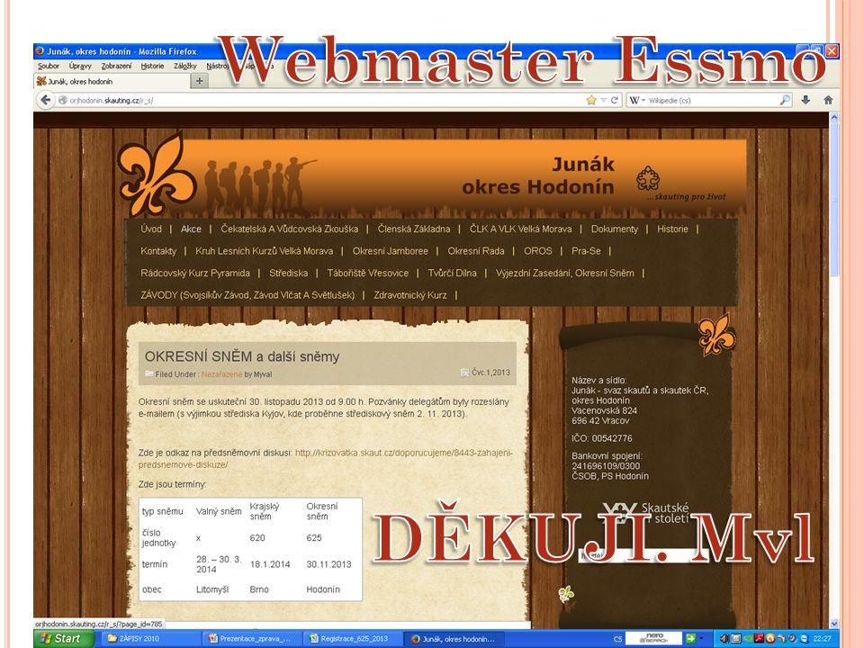 Webmaster Essmo DĚKUJI. Mvl