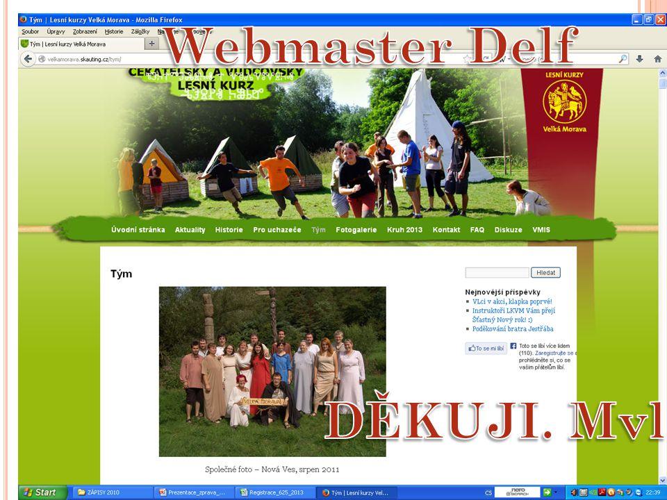 Webmaster Delf DĚKUJI. Mvl