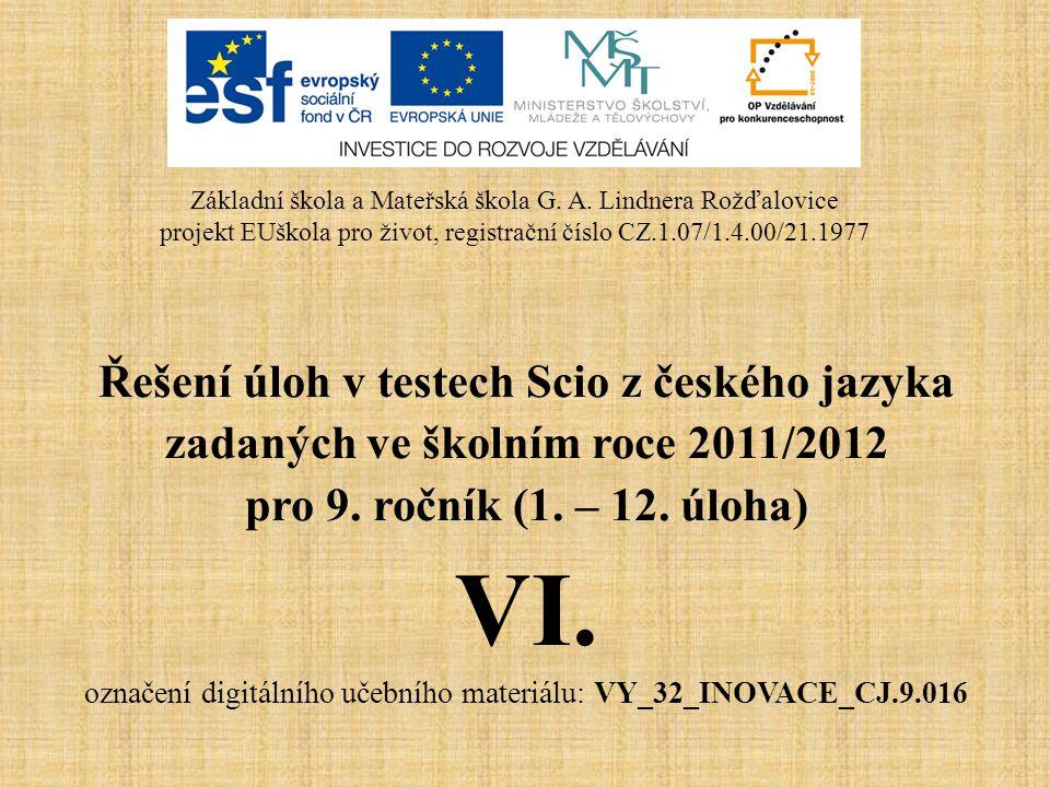 VI. Řešení úloh v testech Scio z českého jazyka