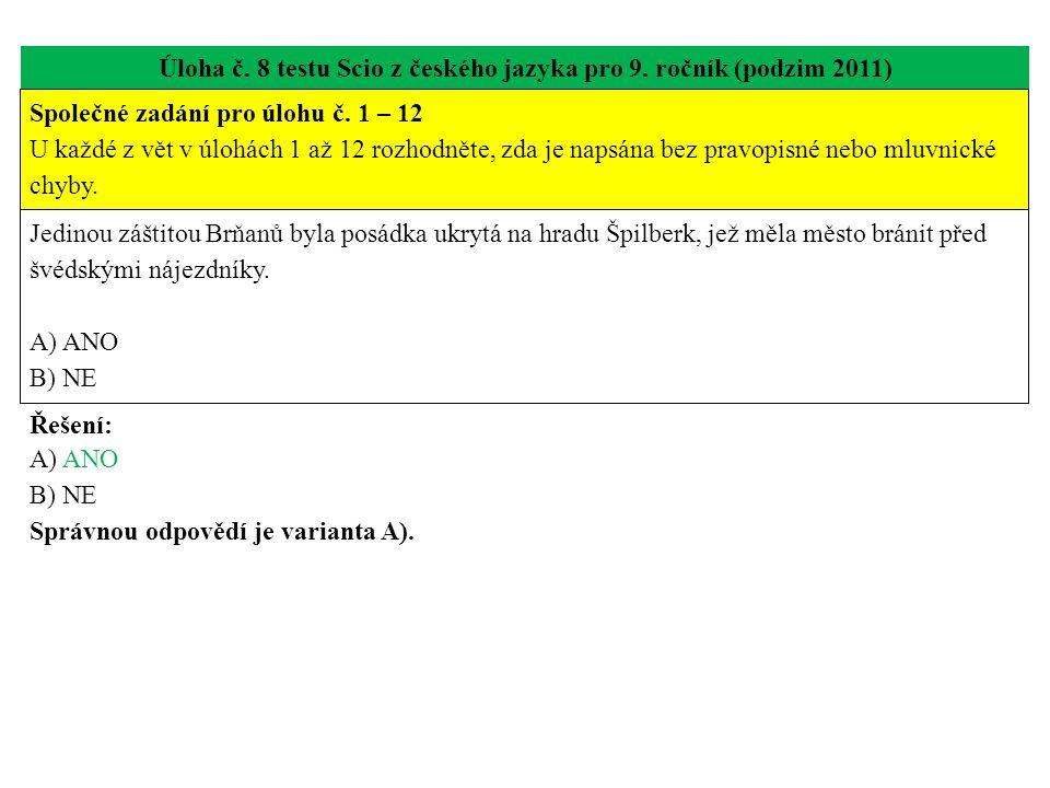 Úloha č. 8 testu Scio z českého jazyka pro 9. ročník (podzim 2011)