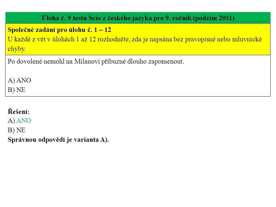 Úloha č. 9 testu Scio z českého jazyka pro 9. ročník (podzim 2011)