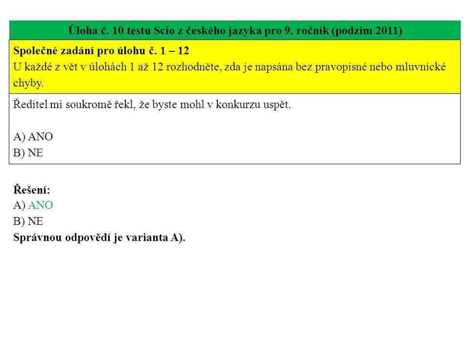 Úloha č. 10 testu Scio z českého jazyka pro 9. ročník (podzim 2011)