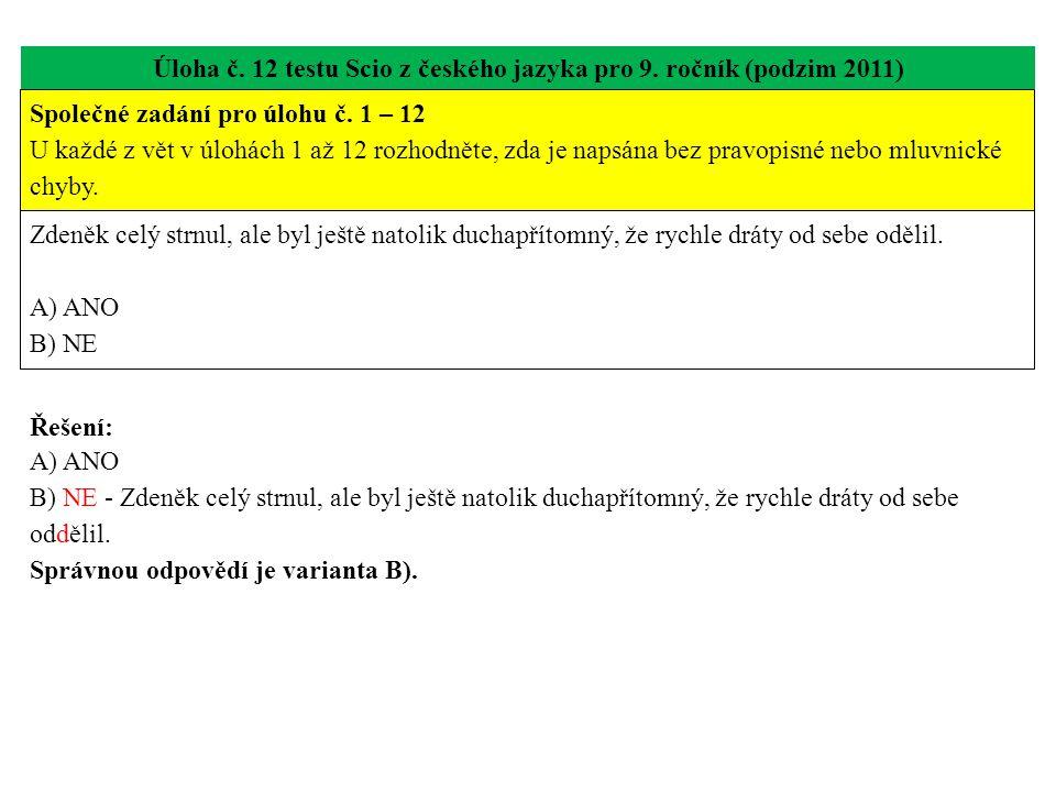 Úloha č. 12 testu Scio z českého jazyka pro 9. ročník (podzim 2011)