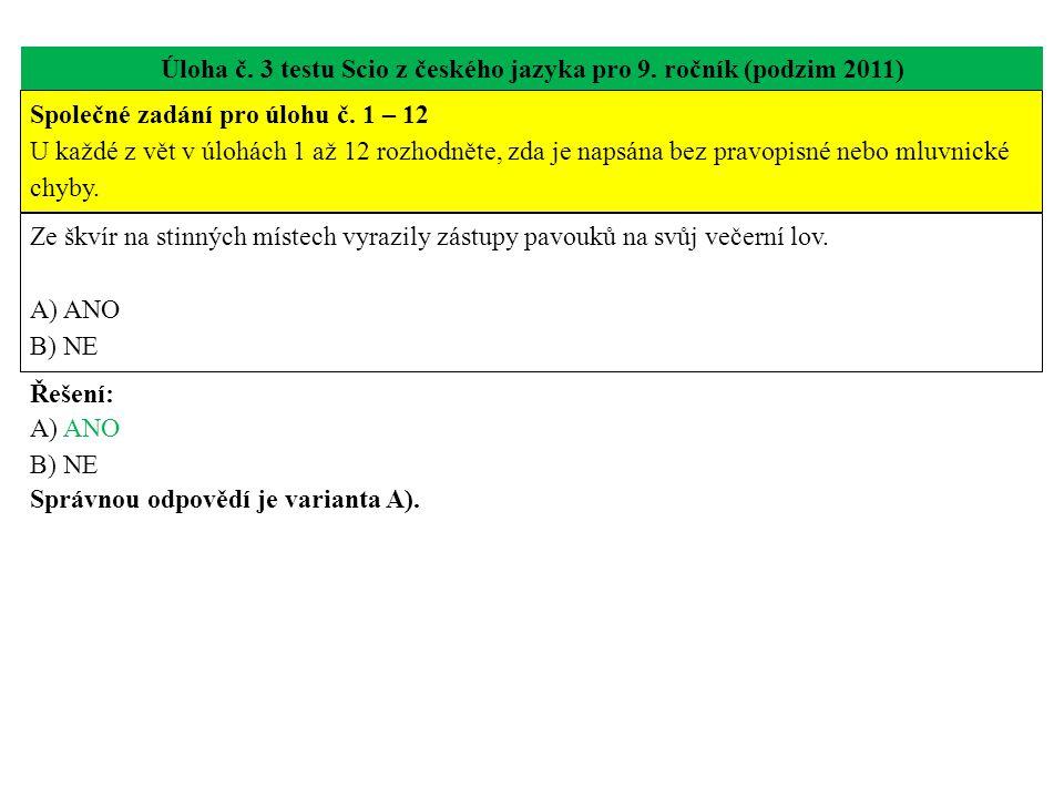 Úloha č. 3 testu Scio z českého jazyka pro 9. ročník (podzim 2011)