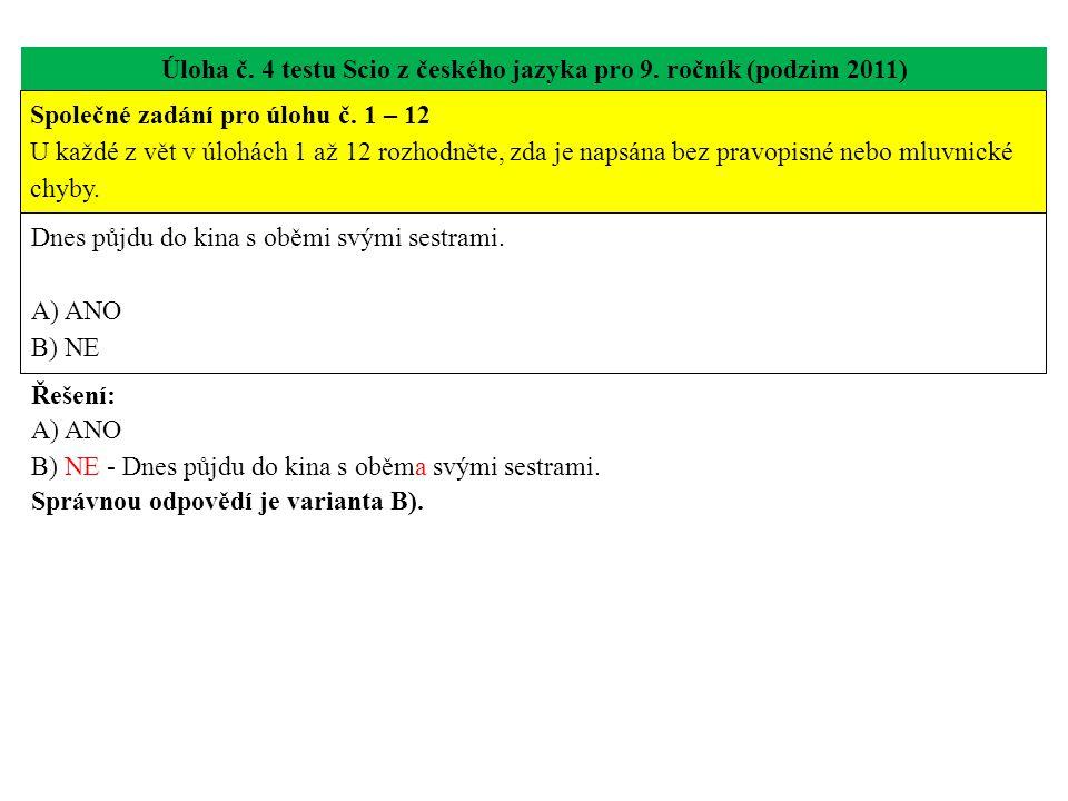 Úloha č. 4 testu Scio z českého jazyka pro 9. ročník (podzim 2011)