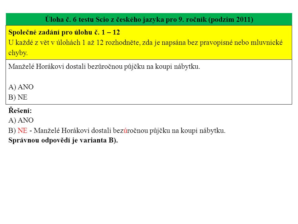Úloha č. 6 testu Scio z českého jazyka pro 9. ročník (podzim 2011)