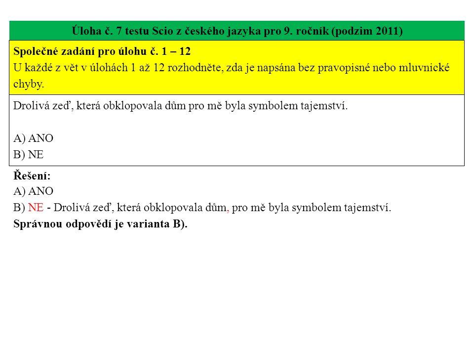 Úloha č. 7 testu Scio z českého jazyka pro 9. ročník (podzim 2011)