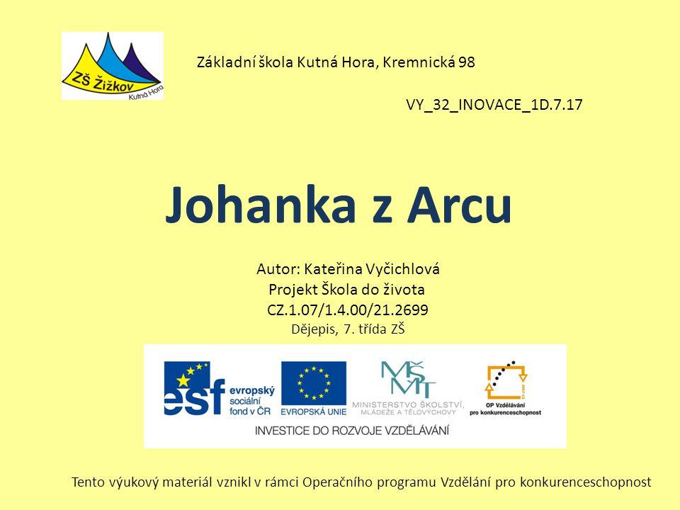 Johanka z Arcu Základní škola Kutná Hora, Kremnická 98