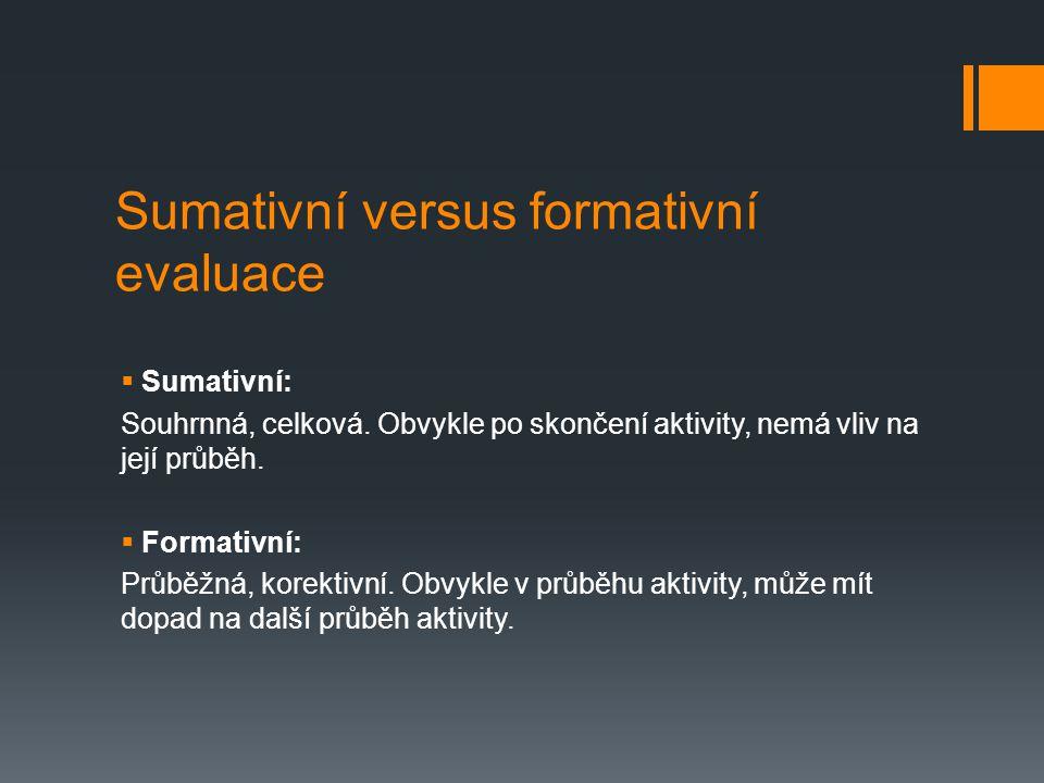 Sumativní versus formativní evaluace