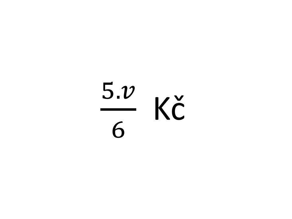5.𝑣 6 Kč