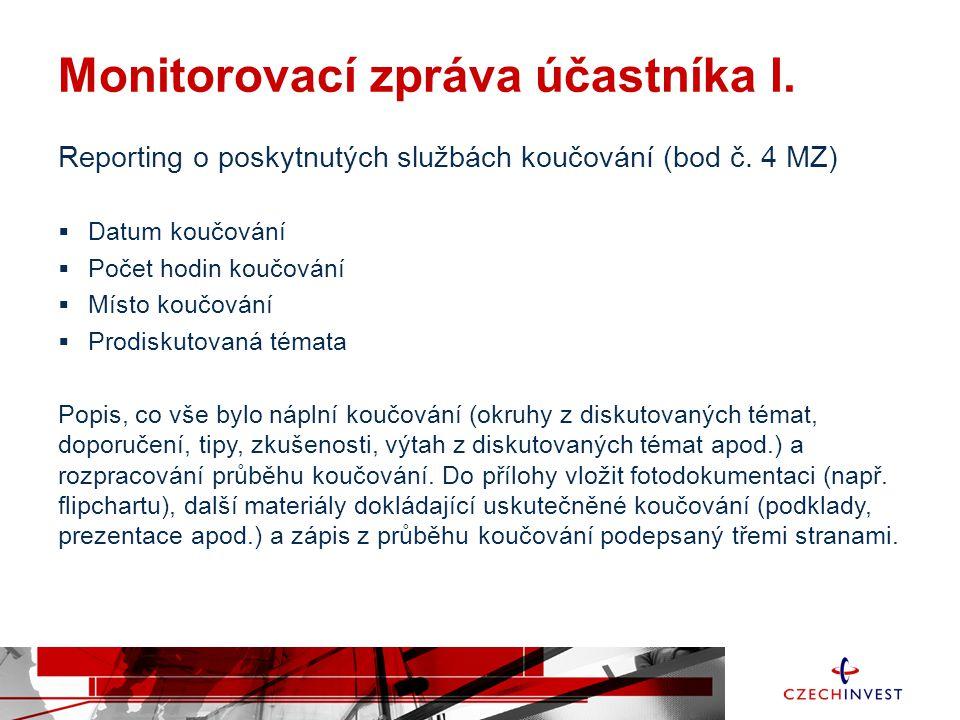 Monitorovací zpráva účastníka I.