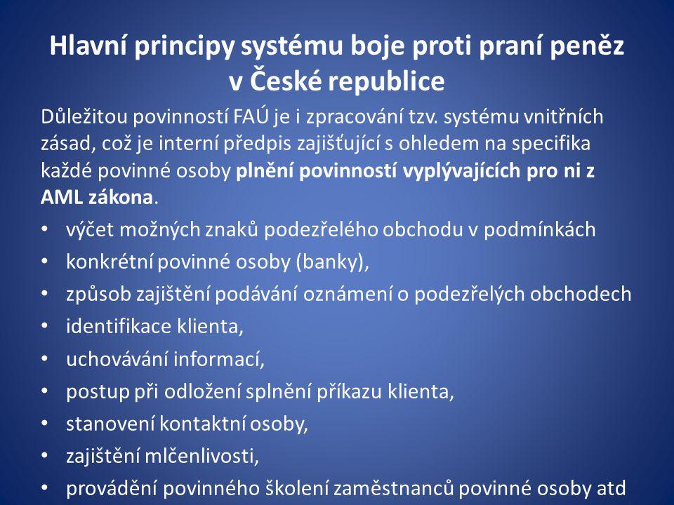 Hlavní principy systému boje proti praní peněz v České republice