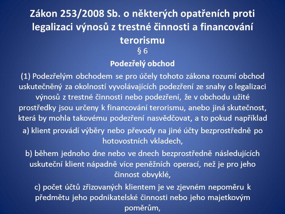 Zákon 253/2008 Sb. o některých opatřeních proti legalizaci výnosů z trestné činnosti a financování terorismu