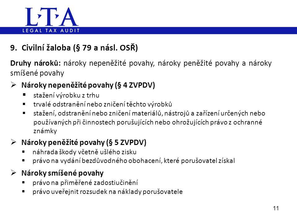 9. Civilní žaloba (§ 79 a násl. OSŘ)