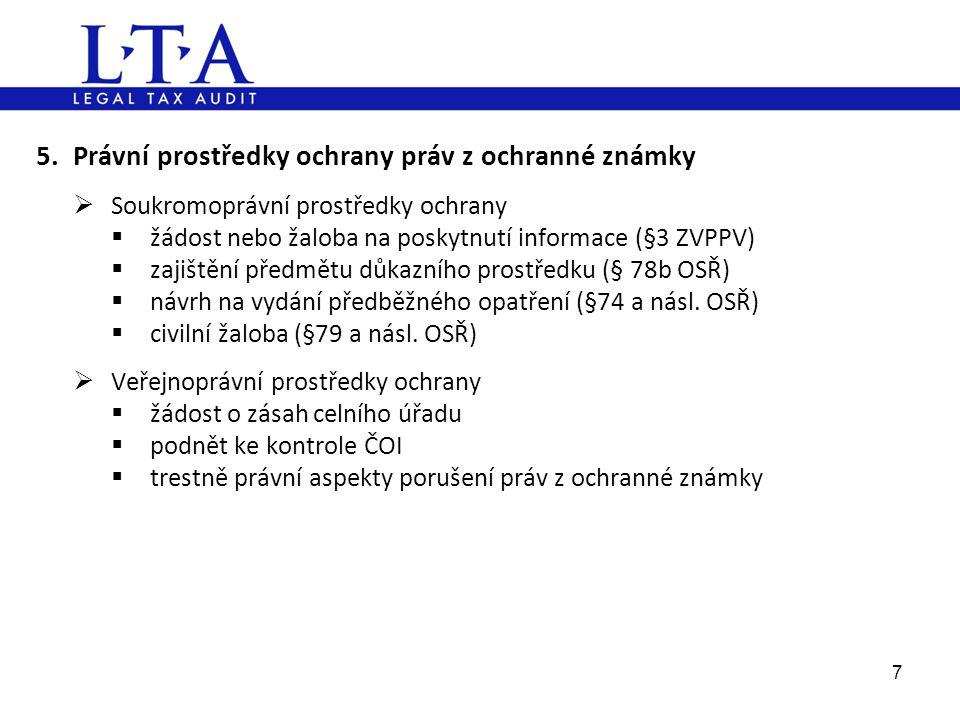 5. Právní prostředky ochrany práv z ochranné známky