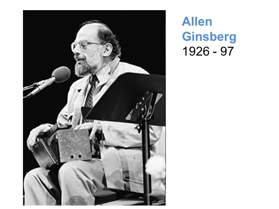 Allen Ginsberg 1926 - 97