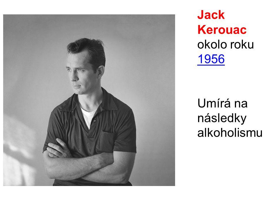 Jack Kerouac okolo roku 1956