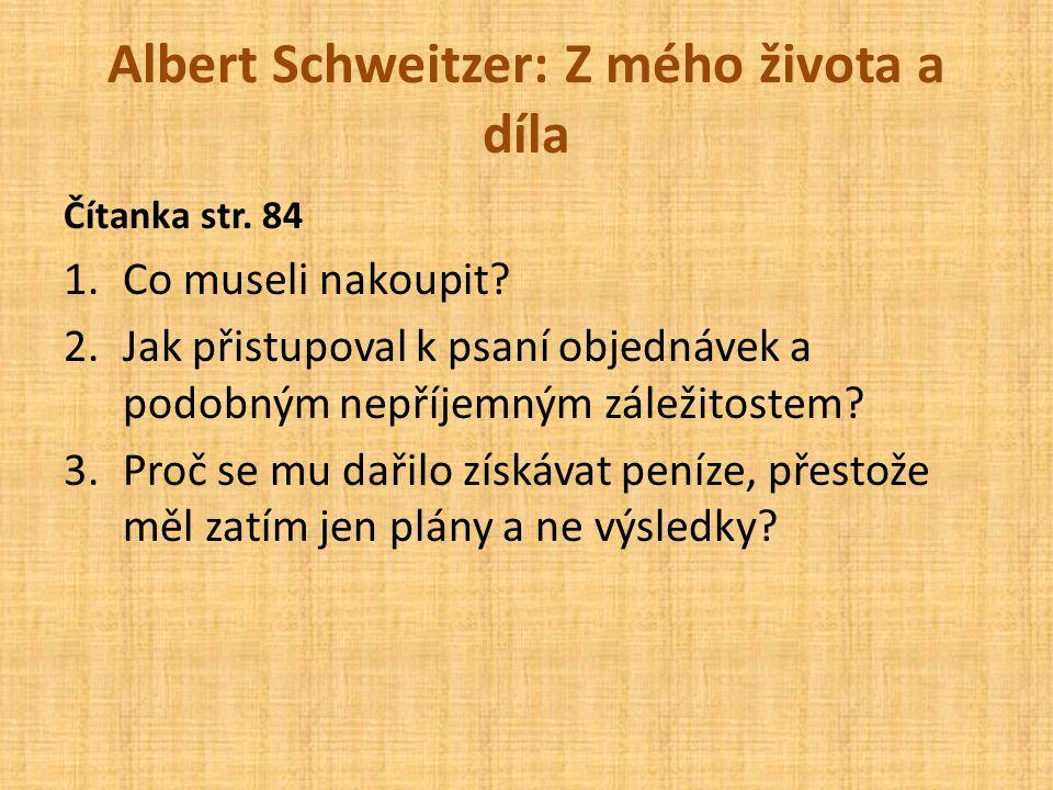 Albert Schweitzer: Z mého života a díla