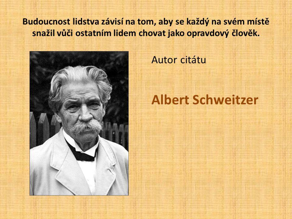 Albert Schweitzer Autor citátu