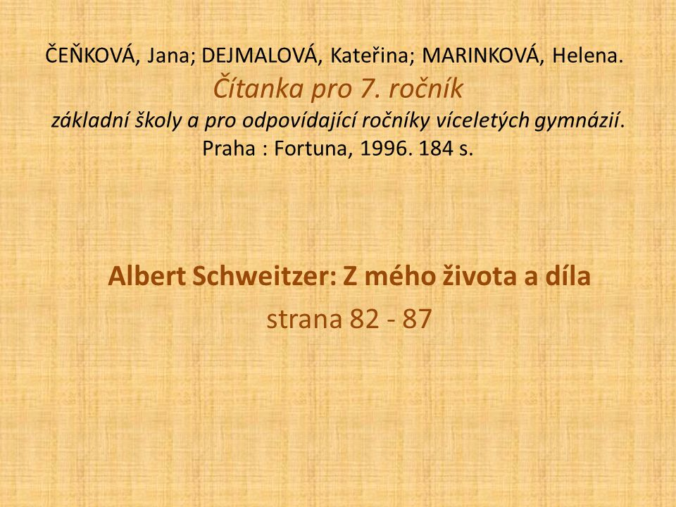 Albert Schweitzer: Z mého života a díla strana 82 - 87