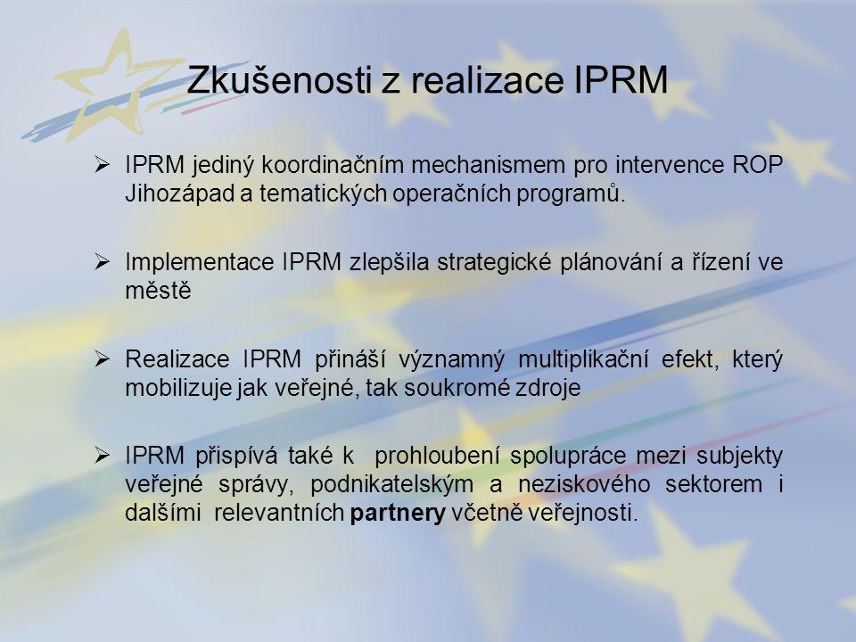 Zkušenosti z realizace IPRM