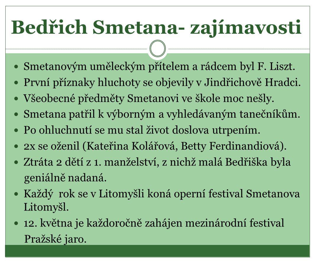 Bedřich Smetana- zajímavosti