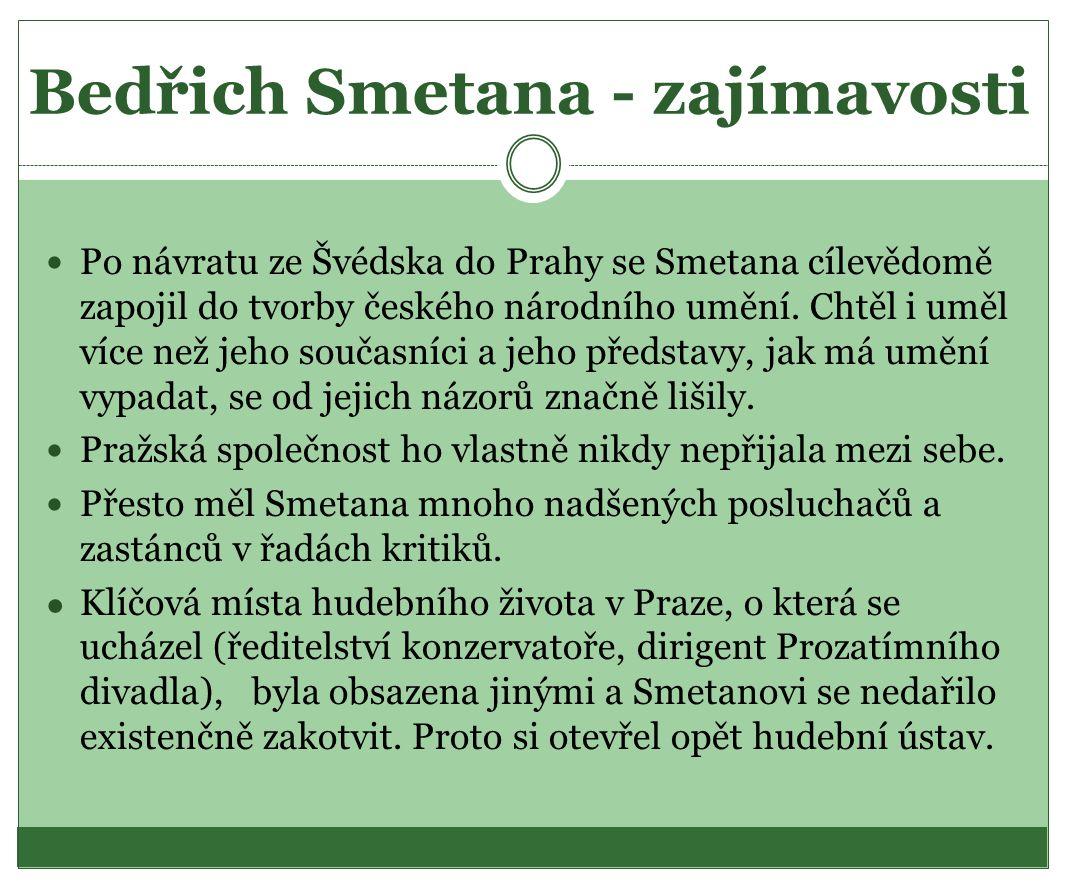 Bedřich Smetana - zajímavosti
