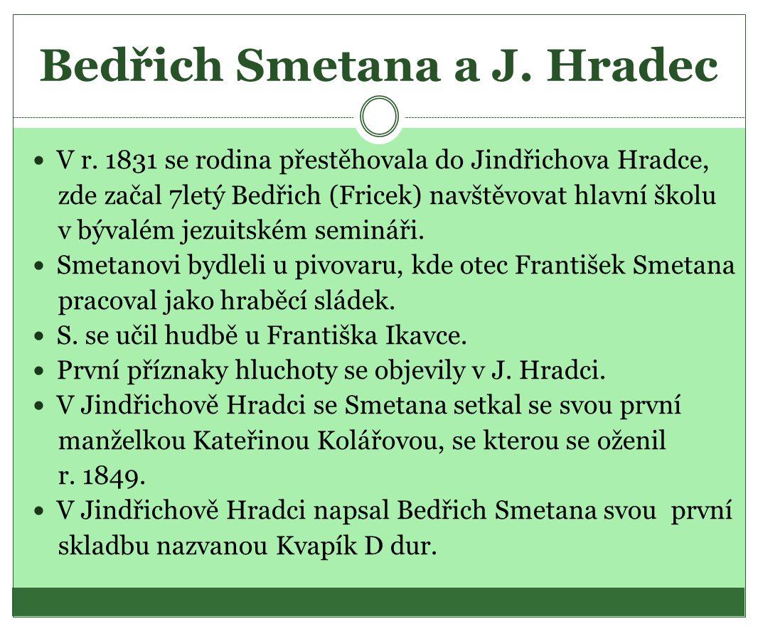 Bedřich Smetana a J. Hradec