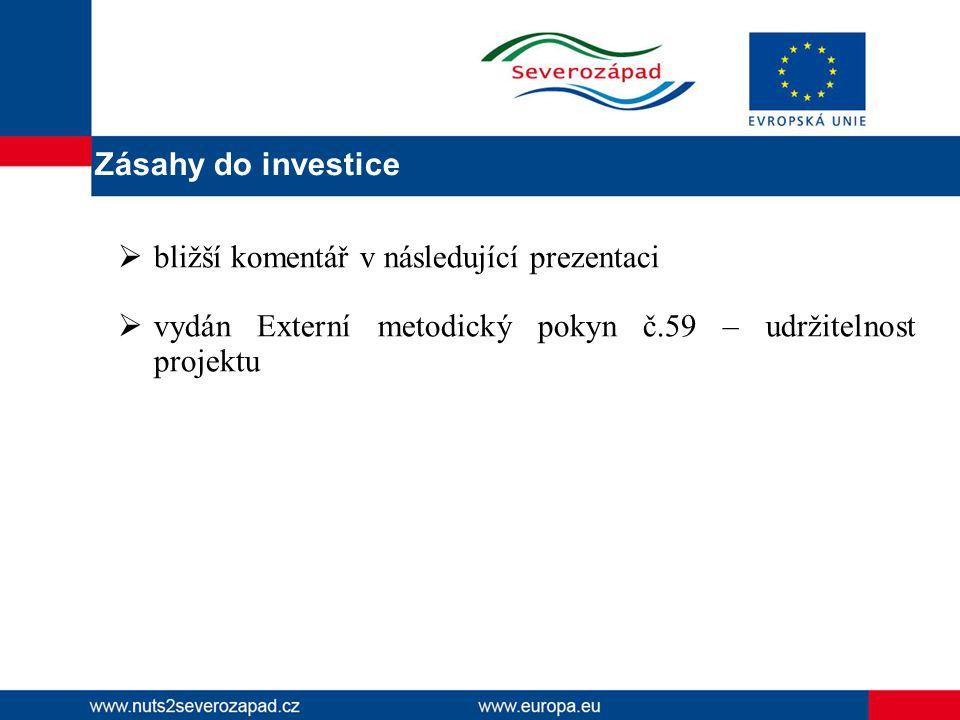 Zásahy do investice bližší komentář v následující prezentaci.