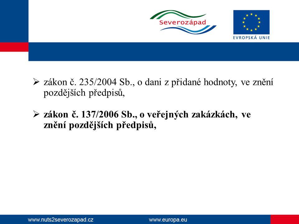 zákon č. 235/2004 Sb., o dani z přidané hodnoty, ve znění pozdějších předpisů,