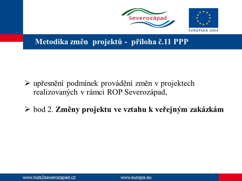 Metodika změn projektů - příloha č.11 PPP