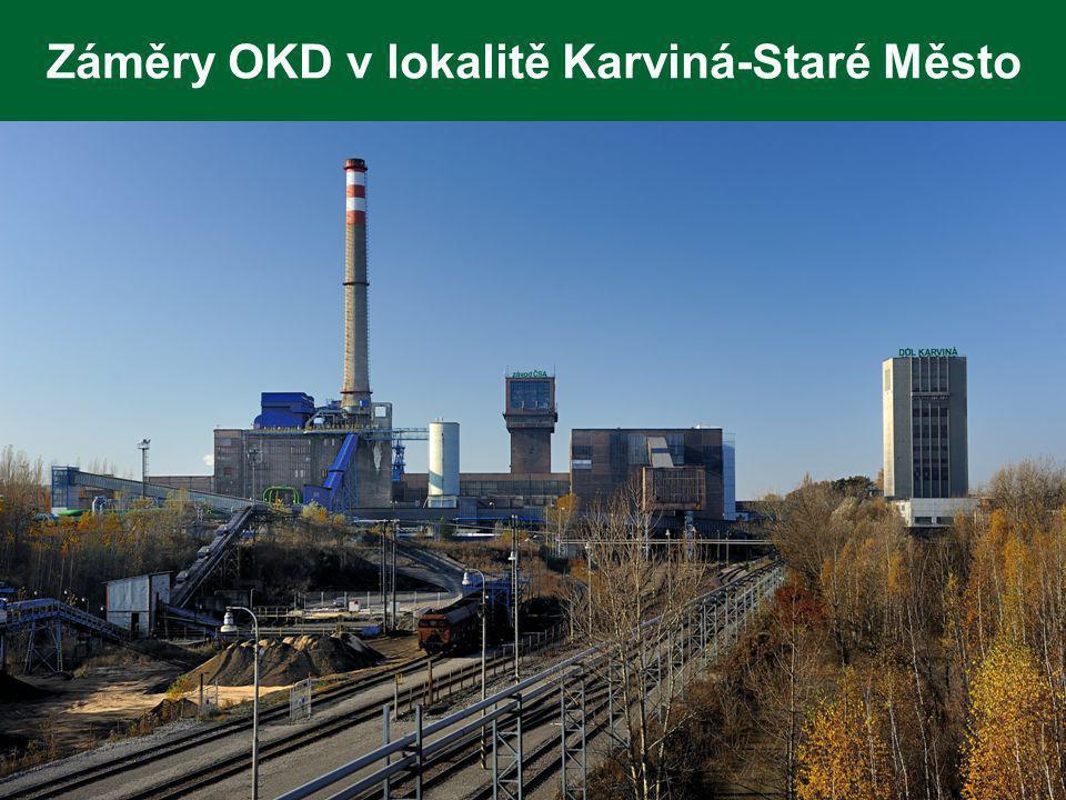 Záměry OKD v lokalitě Karviná-Staré Město