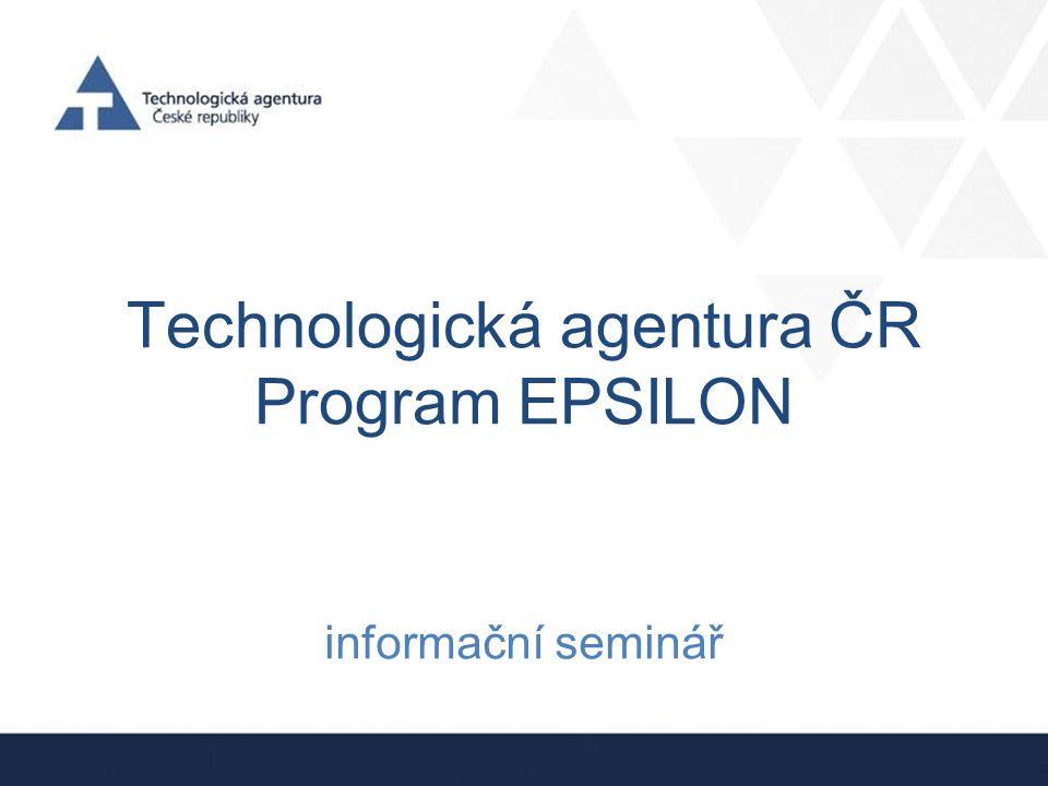 Technologická agentura ČR Program EPSILON