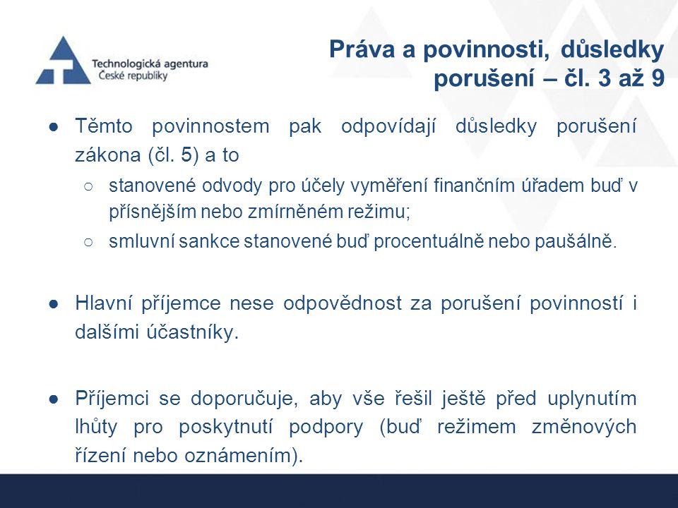 Práva a povinnosti, důsledky porušení – čl. 3 až 9