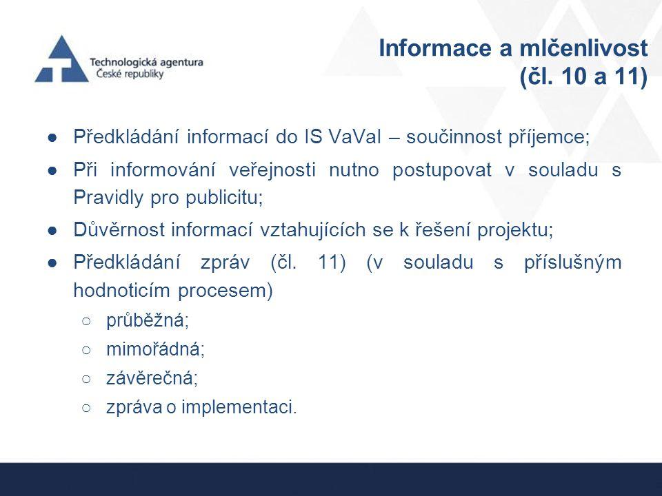 Informace a mlčenlivost (čl. 10 a 11)