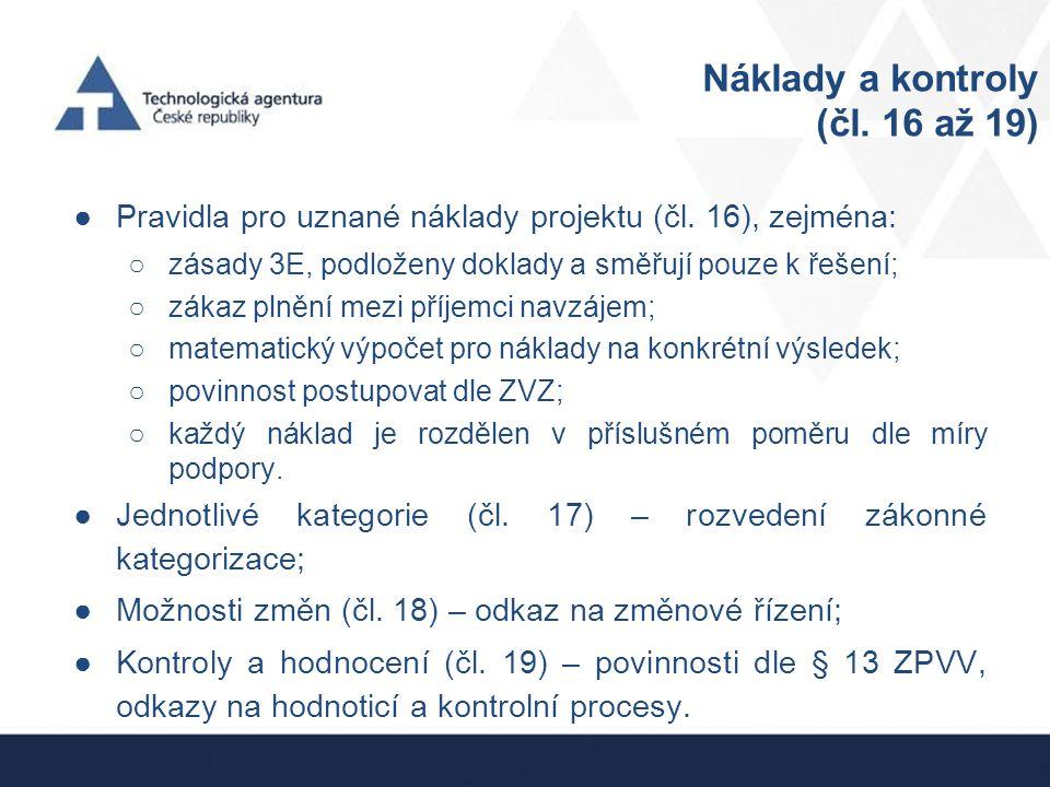 Náklady a kontroly (čl. 16 až 19)