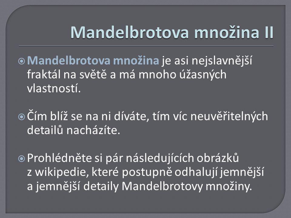 Mandelbrotova množina II